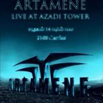 سالن برج آزادی چهاردهم شهریور میزبان گروه آرتامن خواهد بود