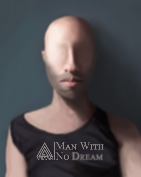 Man With No Dream از گروه آتراوان