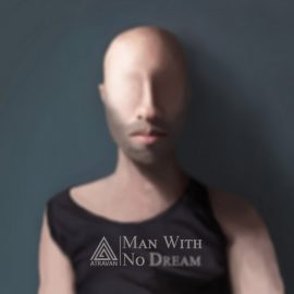 اولین تک آهنگ رسمی آتراوان به نام Man With No Dream منتشر شد