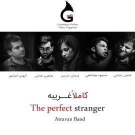 کاملا غریبه The Perfect Stranger اخرین قطعه منتشر شده از گروه آتراوان