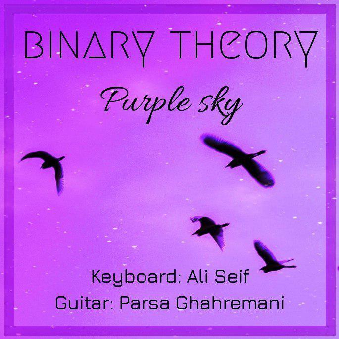 دانلود قطعه Purple sky از BINARY THeORYArtist: BINARY THeORYTrack: Purple skyGenre: ElectronicYear: 2019Keyboard: Ali SeifGuitar: Parsa Ghahremani
