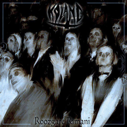 دانلود قطعه Roozegare Rimani از گروه kolangArtist: kolangTrack Name: Roozegare RimaniAlbum: Nation In BloodGenre: MetalOrigin : IRANReleased: May, 2019