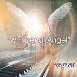 قطعه تازه حامد حنیفی با نام نجوای فرشته را دانلود کنید
